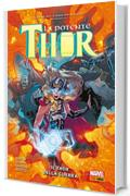 La Potente Thor (2015) 4: Il Thor della guerra (La potente Thor (Marvel Collection))