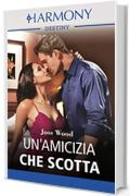 Un'amicizia che scotta: Harmony Destiny (Scandali a Boston Vol. 1)