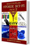Raccolta di Storie Sci-Fi (Pack Vol. 2)