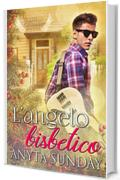 L'angelo bisbetico (The Christmas Angel Vol. 6)