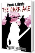 The Dark Age, 2. Faerie, Medioevo