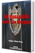 Gli assassini della Via Morgue (eBook Supereconomici)