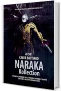 Naraka Kollection