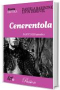 Cenerentola (Passion - Fairy Tales Vol. 2)
