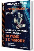 Di fame e d'amore: 9 (The Tube Exposed)