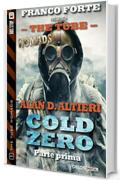 Cold Zero - Parte prima: 1 (The Tube Nomads)