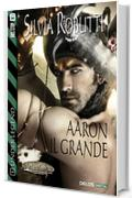 Aaron il grande: 1 (Fantasy Tales Under Legend)