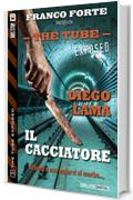 Il cacciatore: 3 (The Tube Exposed)