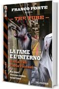 La fame e l'inferno: 2 (The Tube)