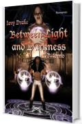 Il ritorno (Between light and Darkness Vol. 2)