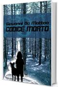 Codice morto (Capsule Vol. 11)