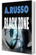 The black zone