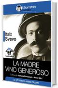 La madre - Vino generoso (Audio-eBook)