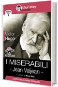I Miserabili - Tomo V - Jean Valjean (Audio-eBook)