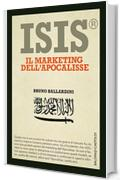 ISIS® Il marketing dell'apocalisse