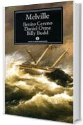 Benito Cereno - Daniel Orme - Billy Budd