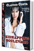 Kidnapping Boulevard (Dream Force)