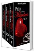 Patto con un miliardario, vol. 7-9