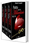 Patto con un miliardario, vol. 4-6