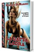 La gatta ladra (Dream Force)