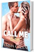 Call me Bitch - 1 (Versione Italiana)