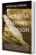L'enigma Thomas Jefferson