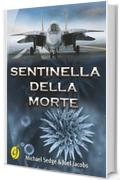 Sentinella della morte (Black & Yellow)