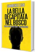 La bella decapitata nel bosco (Giallo Natale Vol. 8)