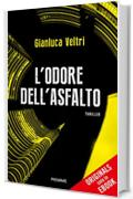 L'odore dell'asfalto (ORIGINALS)