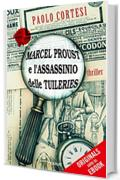 Marcel Proust e l'assassinio delle Tuileries (ORIGINALS)
