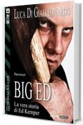 Big Ed: 6 (Serial Killer)