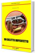 UN DELITTO IMPERFETTO (Il Commissario Tiberi)