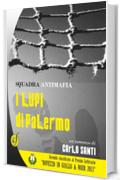 "SQUADRA ANTIMAFIA - I ""Lupi"" di Palermo (Black & Yellow)"