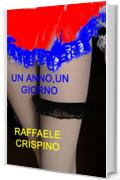 Un anno,un giorno (Purple Red Vol. 1)