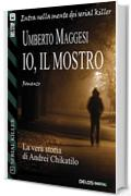 Io, il mostro: 3 (Serial Killer)