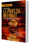 La profezia infernale (eNewton Narrativa)