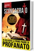 Sconsacrato (Carnivia Trilogy Vol. 1)