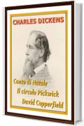 Canto di Natale, Il circolo Pickwick, David Copperfield