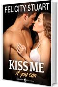 Kiss me if you can - 3 (Versione Italiana )