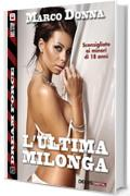 L'ultima Milonga (Dream Force)