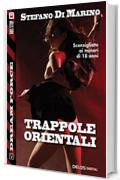 Trappole orientali (Dream Force)