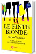 Le finte bionde (eNewton Narrativa)