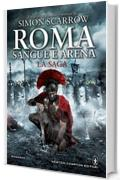 Roma sangue e arena. La saga (eNewton Narrativa)
