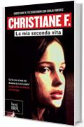 Christiane F.: La mia seconda vita (Best BUR)