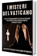 I Misteri del Vaticano (I Misteri del Vaticano Collection Vol. 2)