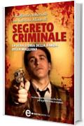 Segreto criminale (eNewton Saggistica)