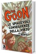 The Goon volume 4: Le spiacevoli conseguenze della virtù (Collection)