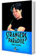 Strangers in paradise: 3