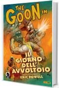 The Goon volume 1: Il giorno dell'avvoltoio (Collection)