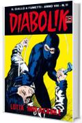 DIABOLIK (139): Lotta implacabile